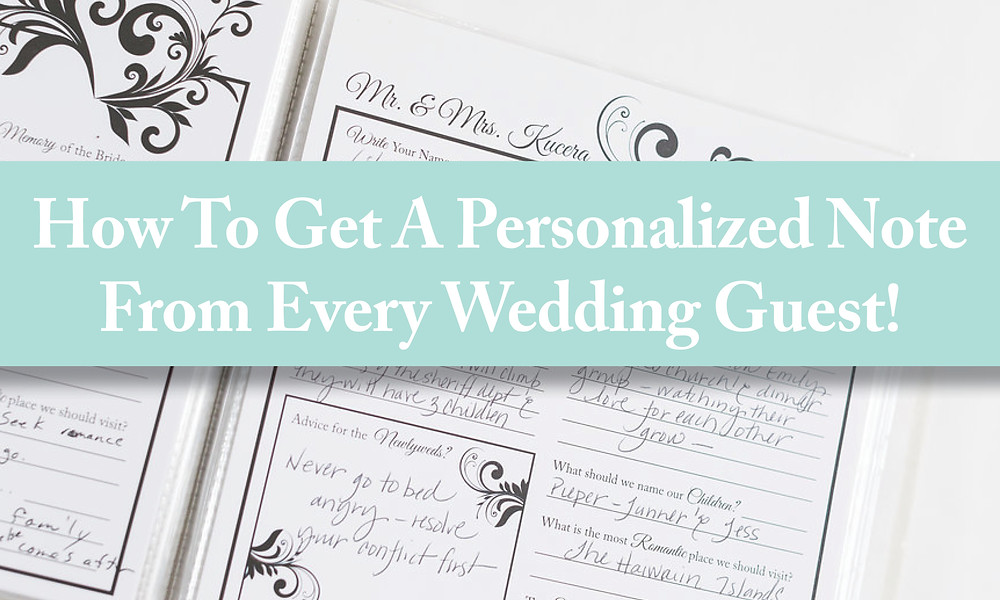 How to get a personalized note from every wedding guest.