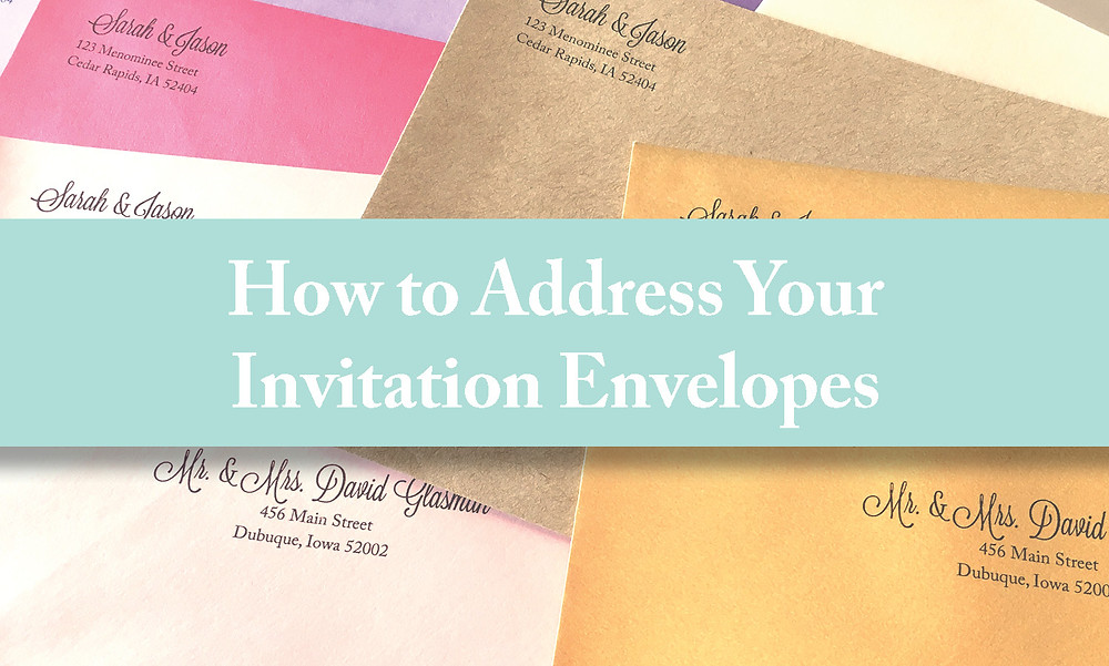 How To Address Your Invitation Envelopes