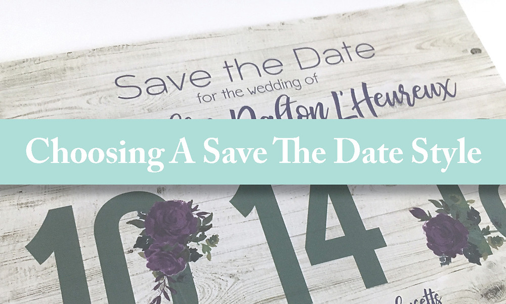 Choosing A Save The Date Style