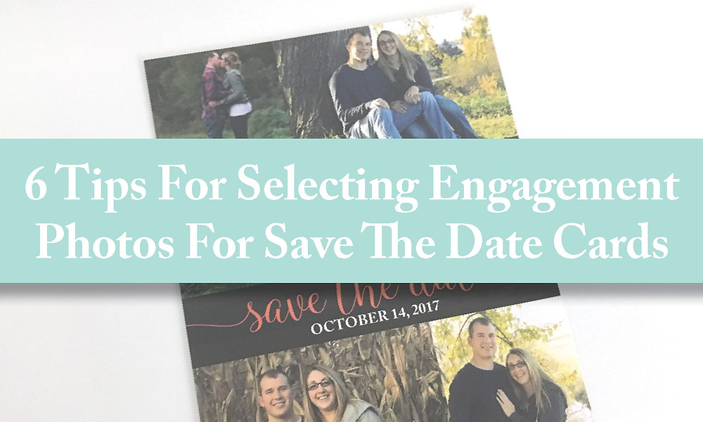 6 Tips For Selecting Engagement Photos For Save The Date Cards Cedar Rapids, Iowa Wedding