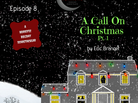 S1 Episode #9: A Call on Christmas (Pt. 2)