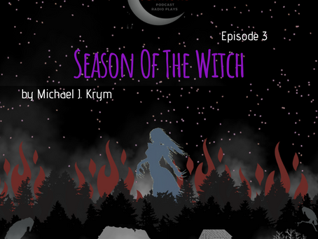 S1 Episode #3: Season of the Witch