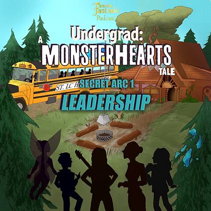 Undergrad: A Monsterhearts tale, Secret Arc 1 - Leadership