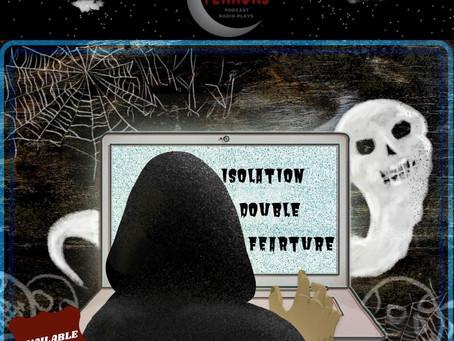 Season 2: Isolation Double FEARture