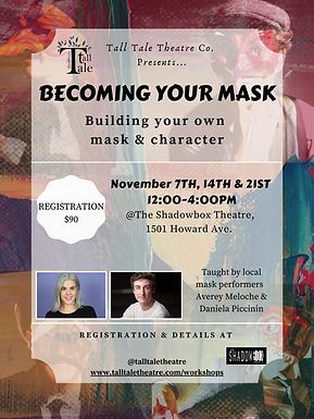 Becoming Your Mask - Workshop Poster.png