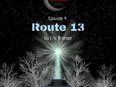 S1 Episode #4: Route 13
