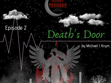 S1 Episode #2: Deaths Door