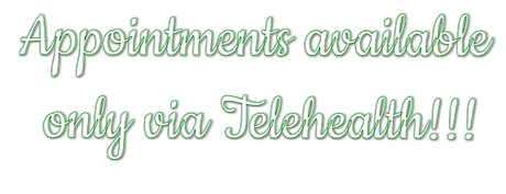 Appointments available only via Telehealth!!!.png
