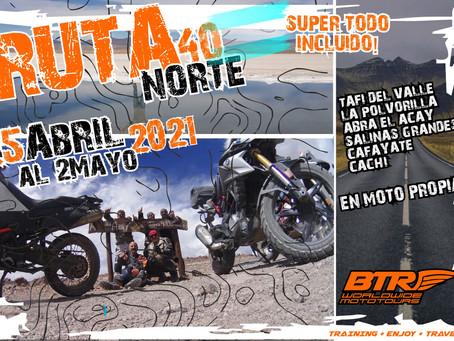 Ruta 40 Norte - En moto propia - 25 Abril 2021