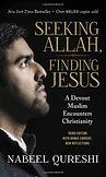 Seeking Allah, Finding Jesus book