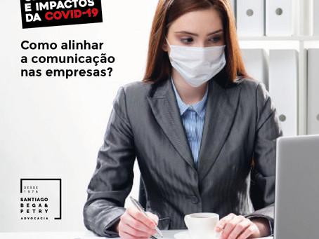 Pandemia - Como alinhar a comunicação nas empresas?
