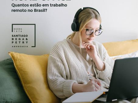 Home Office - Quantos estão em trabalho remoto no Brasil?