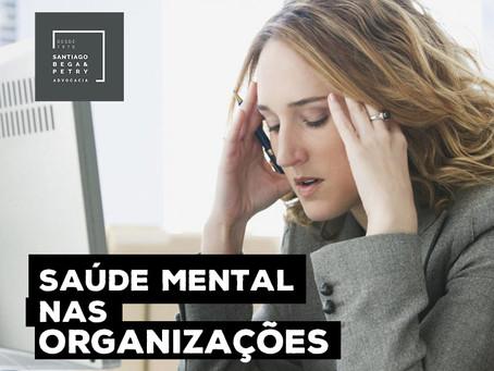 Vamos falar da Saúde Mental nas organizações?