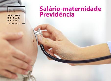 DECISÃO - Salário-maternidade – Previdência
