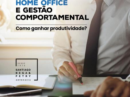 Home Office e gestão comportamental: Como ganhar produtividade?