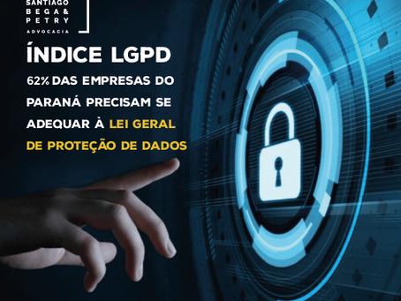 Índice LGPD   |   62% das empresas do Paraná precisam se adequar à Lei Geral de Proteção de Dados