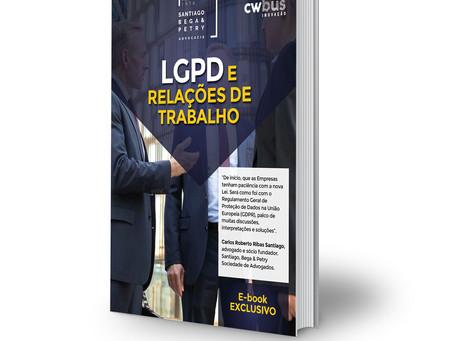 EXCLUSIVO  |  E-book LGPD E RELAÇÕES DE TRABALHO