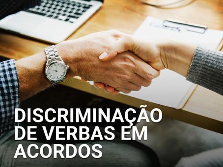 Discriminação de verbas em acordos