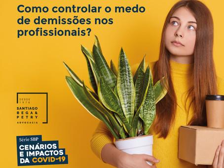 Como controlar o medo de demissões nos profissionais?