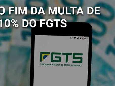 O fim da multa de 10% do FGTS