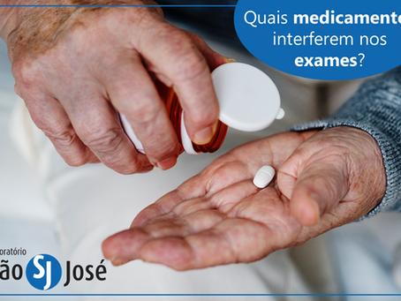 Quais medicamentos interferem nos exames?