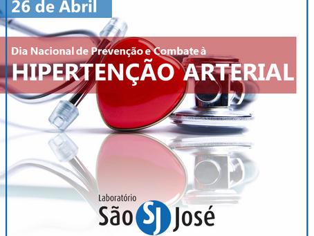 26 de Abril, Dia Nacional de Prevenção e Combate à Hipertensão Arterial!