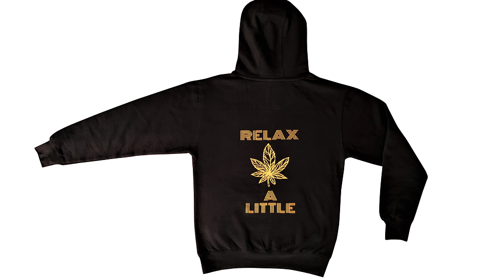 RELAX A LITTLE HOODIE