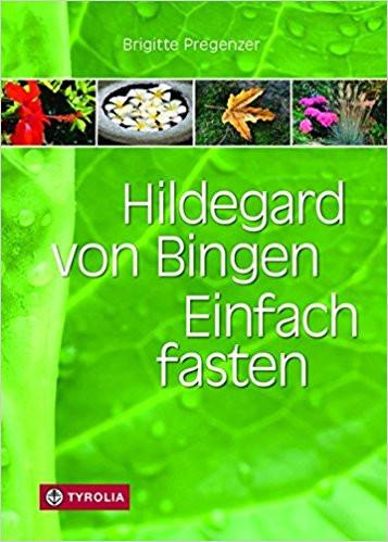 Fasten nach Hildegard von Bingen