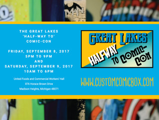 THE GREAT LAKES 'HALF-WAY TO' COMIC-CON