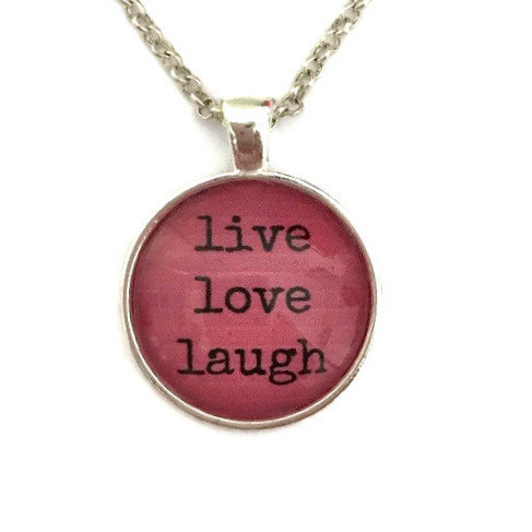 """live love laugh"" (pink)"