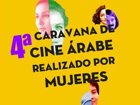 """""""ENTRE CINEASTAS"""" 4º CARAVANA DE CINE ÁRABE REALIZADO POR MUJERES  /  """"ZINEMAGILE ARTEAN"""","""