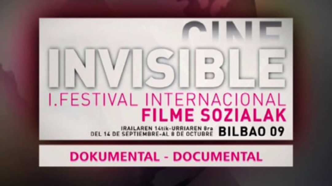 "PROMO - 1º FESTIVAL INTERNACIONAL DE CINE INVISIBLE ""FILM SOZIALAK"" BILBAO 2009"