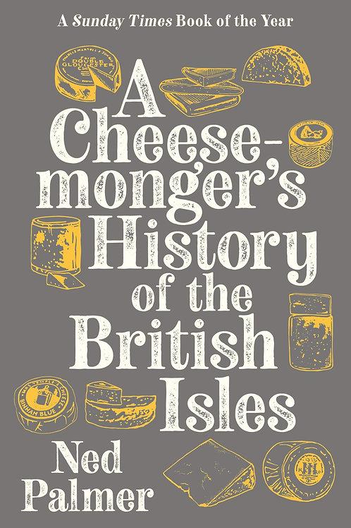 Cheesemongers History of the British Isles (PB)