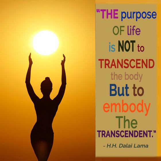 Embody the Transcendent