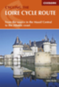 Cycling the Loire cycle Route Cicerone Press Guidebook Mike Wells