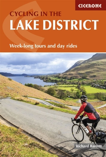 Cicerone Cycling  Lake District guide Richard Barrett tour and day rides