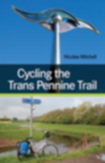 Cycling the Trans Pennine Trail Nicholas Mitchell