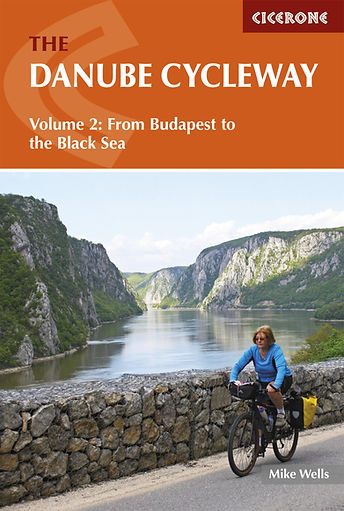 Danube Cycle Way Route Cicerone Guide Mike Wells Budapest to Black Sea Review