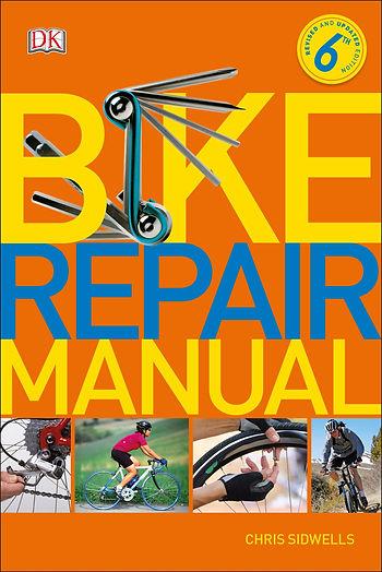 Dorling Kindersley Bike Repair Manual Chris Sidwells Review