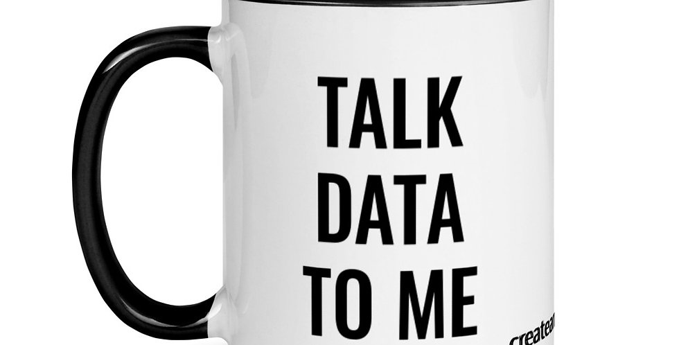 Mug with Color Inside - Talk Data to Me