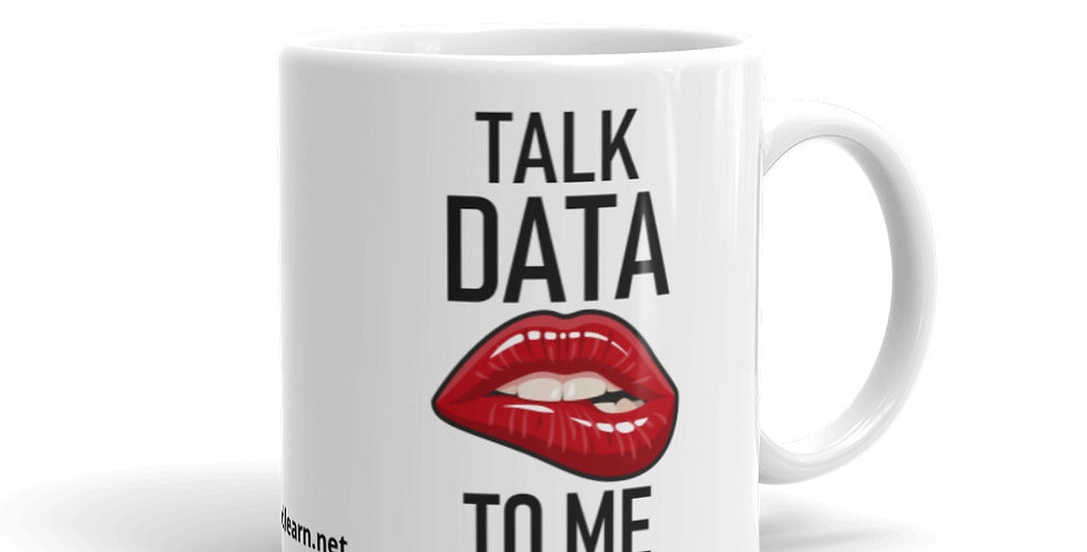 Talk Data to Me - Mug