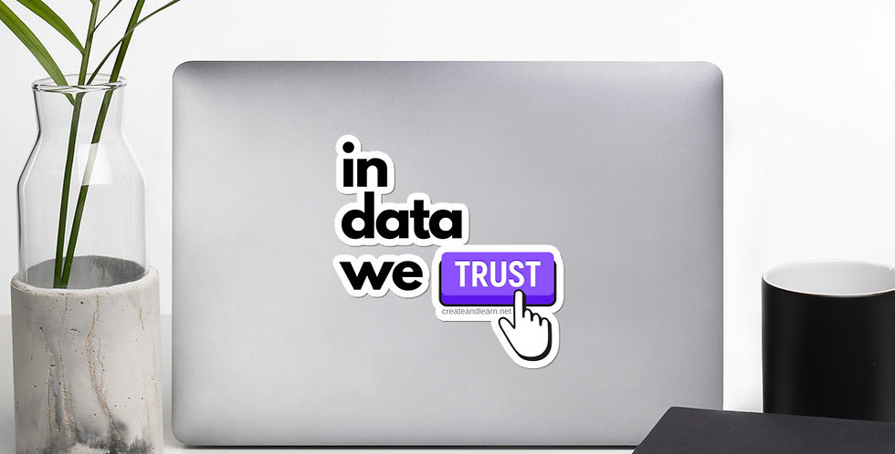 Bubble-free stickers - In data we trust