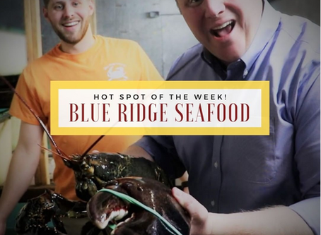 Hot Spot of the Week! Blue Ridge Seafood