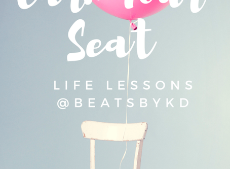 Life Lessons: Earn Your Seat