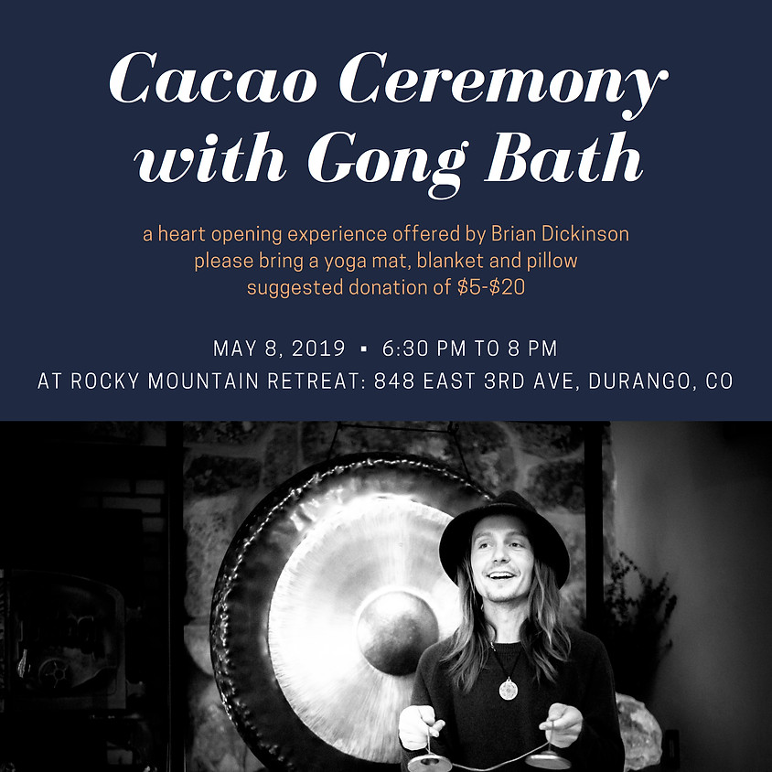 Cacao Ceremony and Gong Bath