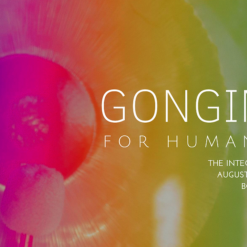 Gonging for Humanity