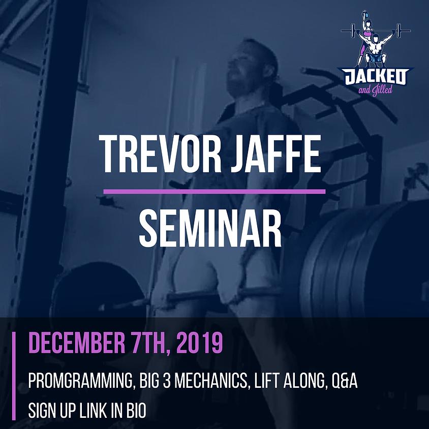 Trevor Jaffe Seminar