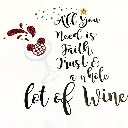 Faith, Trust, and a Whole lot of Wine Slit Tank