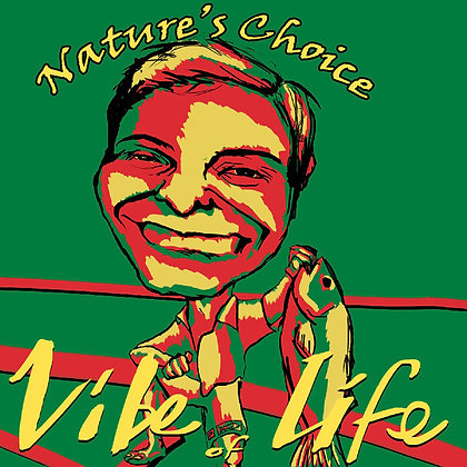Nature's Choice - Vibe of Life
