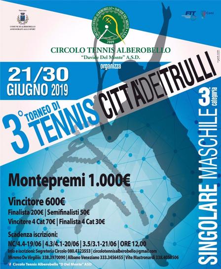 "3° torneo di Tennis ""CITTA' DEI TRULLI"""